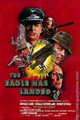 'The Eagle Has Landed' centered on a plot to kidnap whom