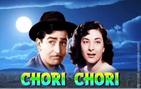 Raj Kapoor-Nargis cHORI cHORI