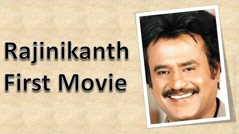 what was the debut film of Rajinikanth?