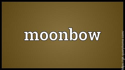 What is Moonbow