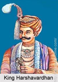 Harsha Vardhan was also known as 'Shiladitya'.