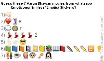Guess these 7 Varun Dhawan movies from whatsapp Emoticons/ Smileys/ Emojis/ Stickers?