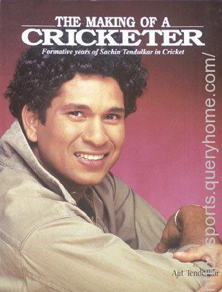 The making of a cricketer by ajit tendulkar