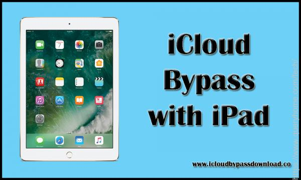 iCloud Bypass with iPad